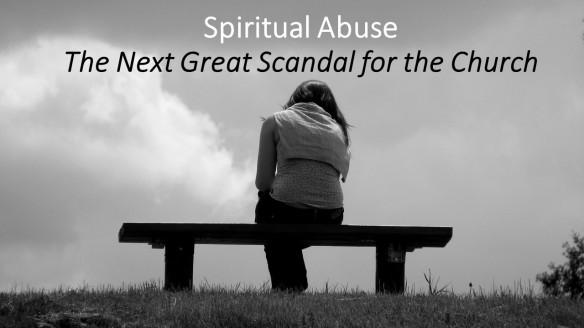Spiritual Abuse - April 2017